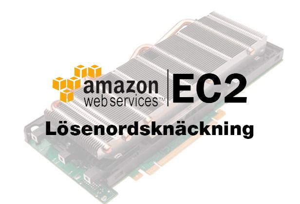 lösenordsknackning GPU Amazon ec2